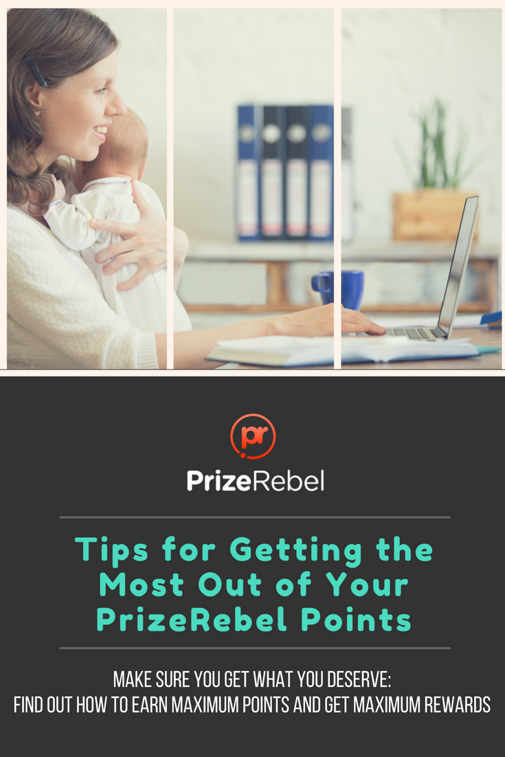 Tips for Getting the Most Out of Your PrizeRebel Points